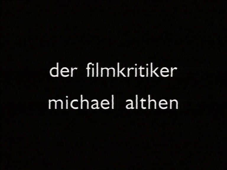 MÜNCHEN-BERLIN-MÜNCHEN – DER FILMKRITIKER MICHAEL ALTHEN / MUNICH-BERLIN-MUNICH – THE FILMCRITIC MICHAEL ALTHEN