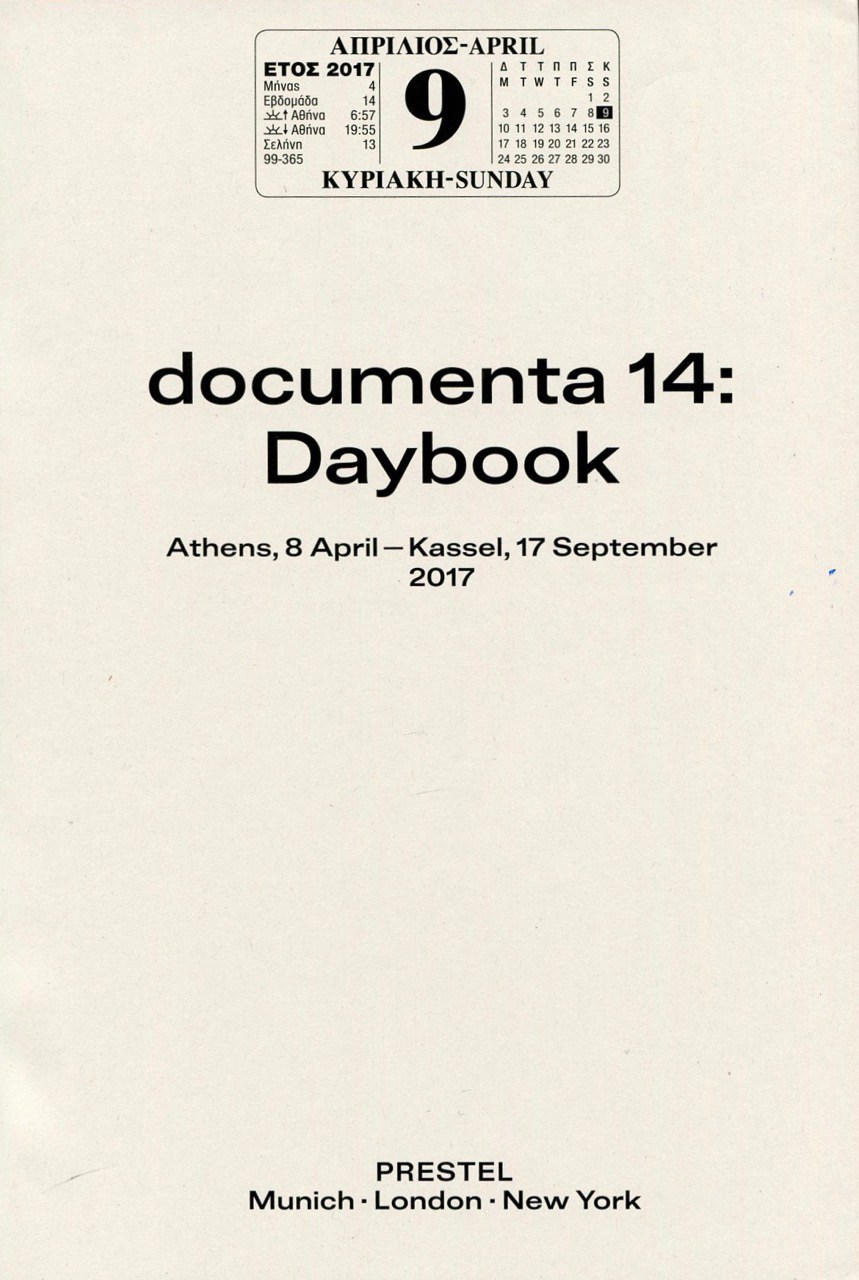 documenta 14: Daybook