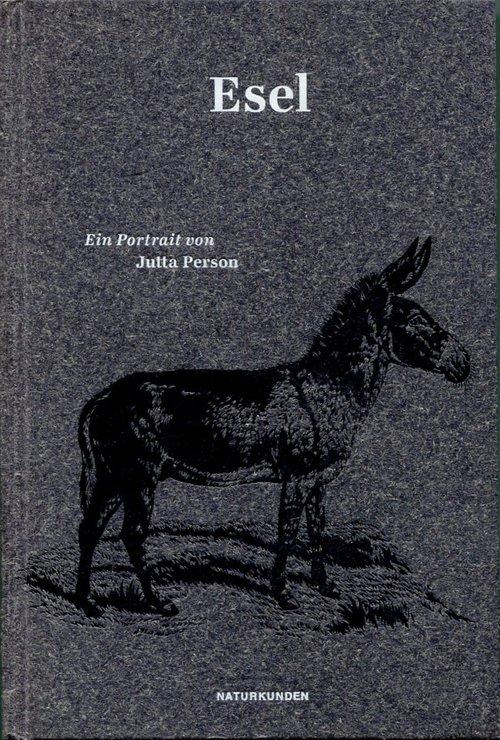 ESEL - EIN PORTRAIT
