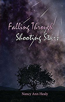 Falling Through Shooting Stars By Nancy Ann Healy