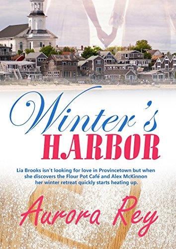 Winter's Harbor By Aurora Rey