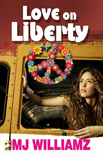 Love On Liberty By MJ Williamz