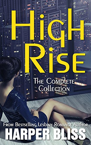 High Rise The Complete Collection By Harper Bliss