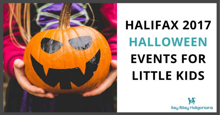 Halifax 2017 Halloween Events for Little Kids — Itsy Bitsy Haligonians