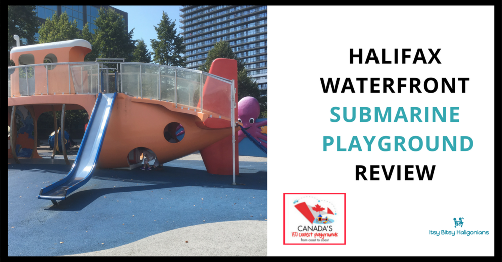Halifax Waterfront Sub Playground - One of Canada's 150 Coolest Playgrounds