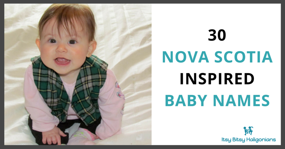 30+Nova+Scotia+Inspired+Baby+Names.png