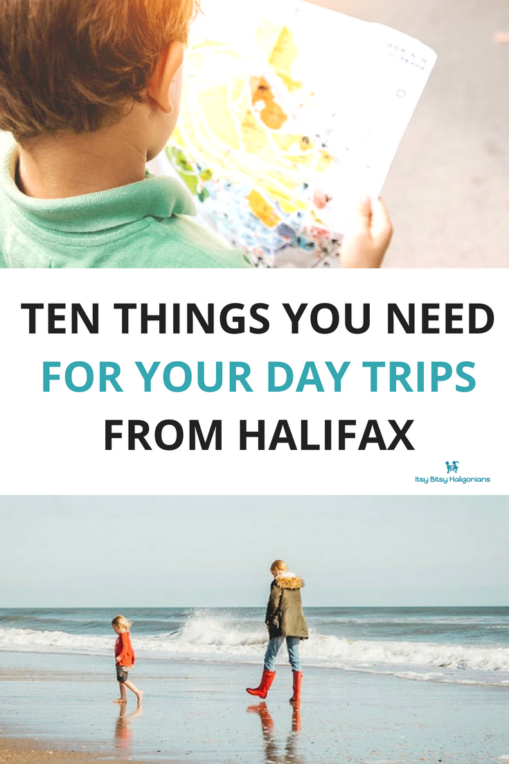 Ten Things you need for you Day Trips from Halifax