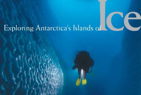 Exploring Antarctica's Islands of Ice - Dr. Greg Stone, for National Geographic2001