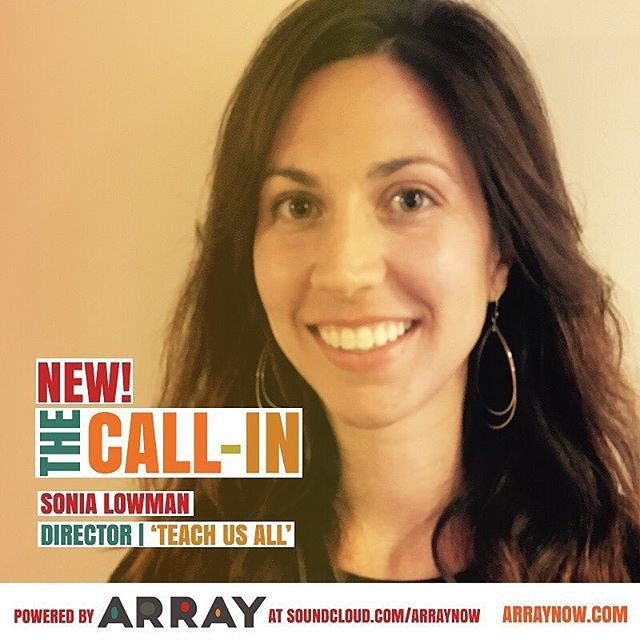 Have you listened yet?! New on THE CALL-IN: Filmmakers Sonia Lowman and Damani Baker talk about Lowman's upcoming release with ARRAY, #TeachUsAll and why school segregation is as much of an issue today as it was 60 years ago. Tune-in at www.soundcloud.com/arraynow!