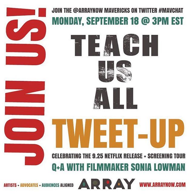 Join TEACH US ALL director Sonia Lowman and the @arraynow mavericks over on Twitter for a Q+A! . Today 12pm PT/3pm ET #TeachUsAll #edequity