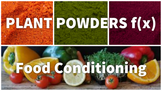 Plant powders food conditioning.png