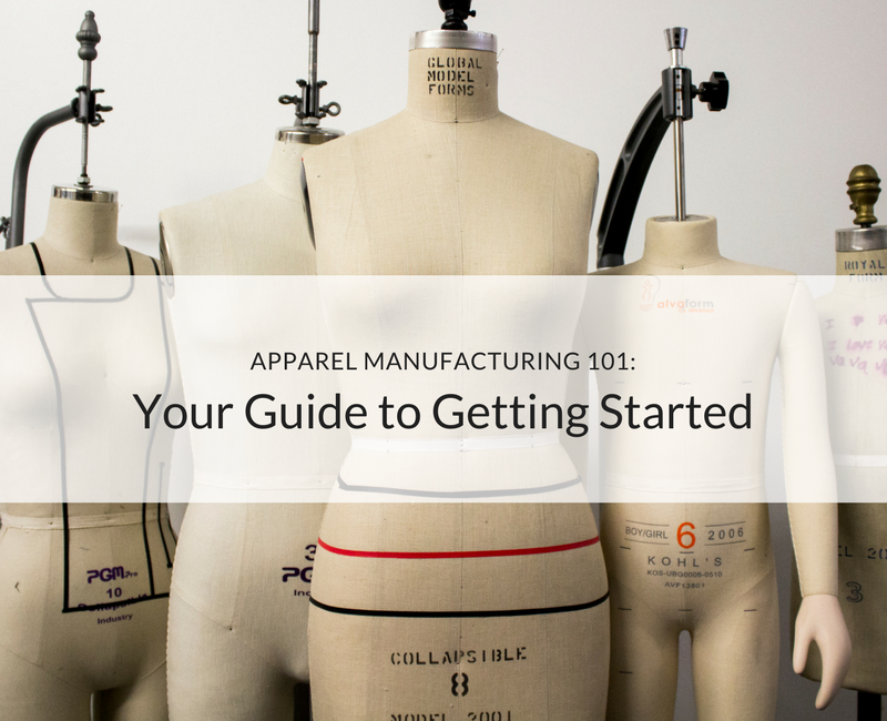 Getting started in fashion manufacturing