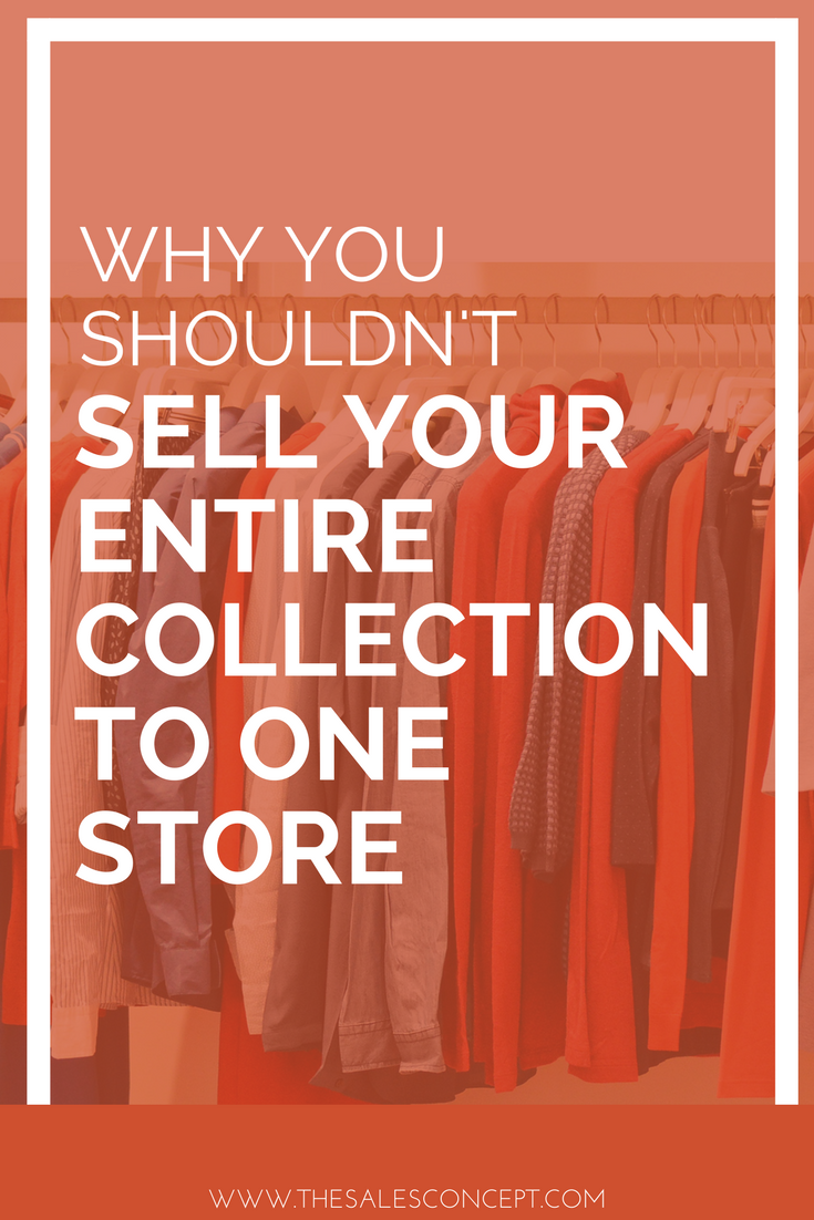 why you shouldn't sell your entire collection to one store