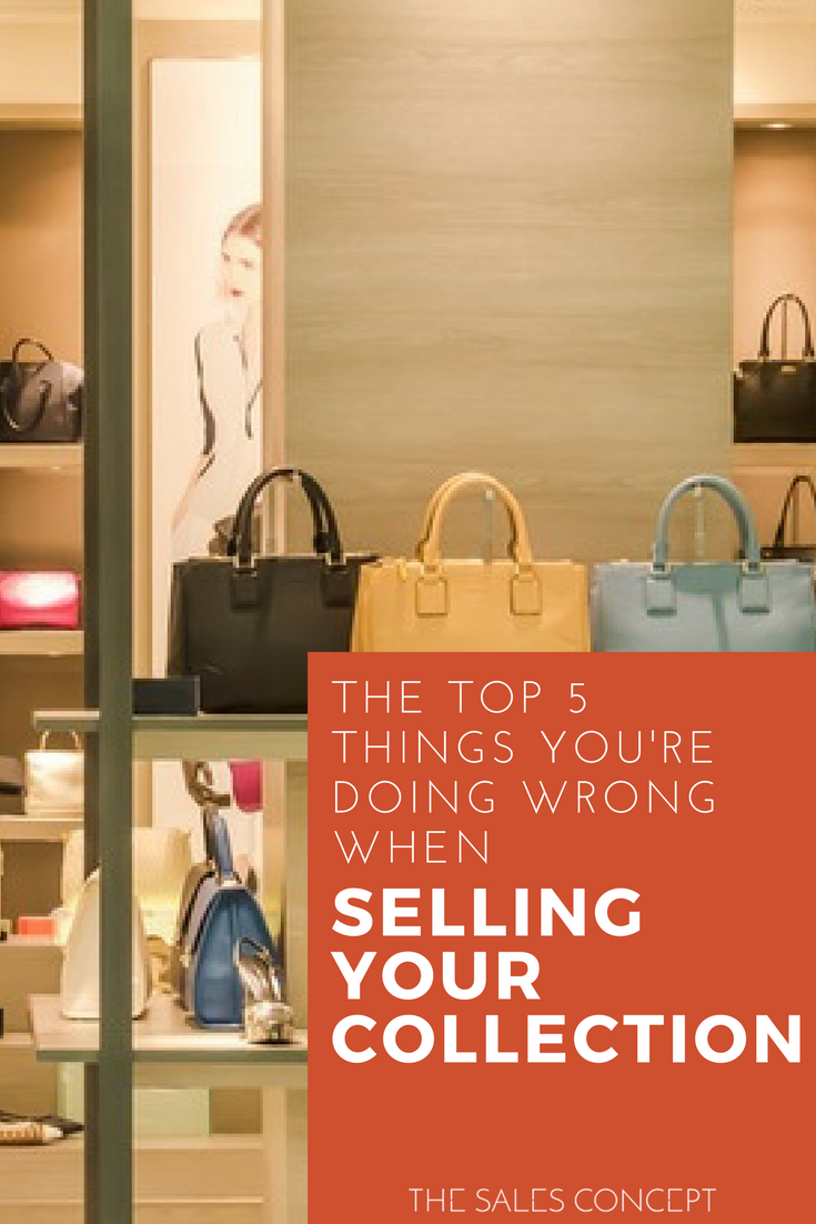 THE TOP 5 THINGS YOU'RE DOING WRONG WHEN SELLING YOUR COLLECTION TO A BUYER