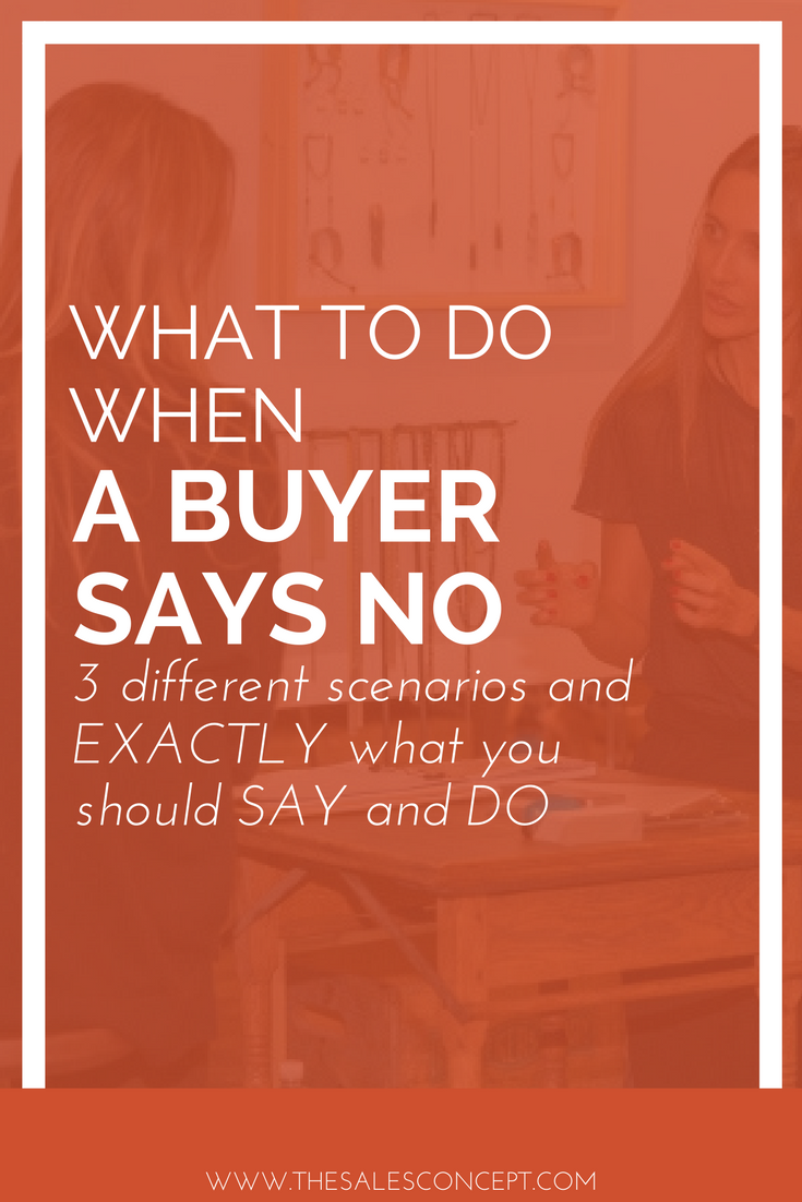 what to do and say when a buyer says no