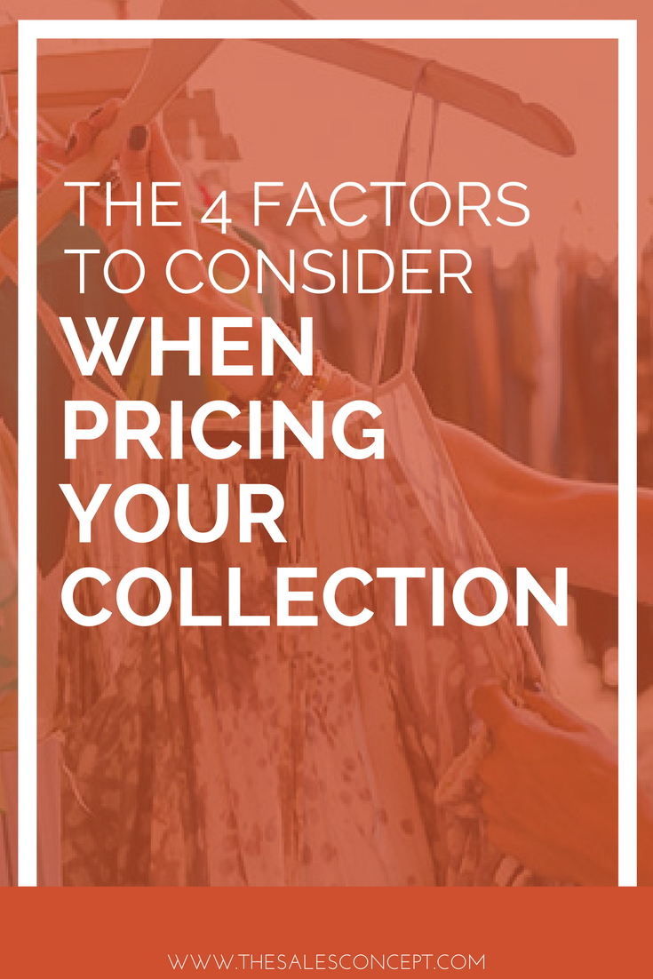 The 4 Factors you Need to Consider When Pricing Your Collection.png