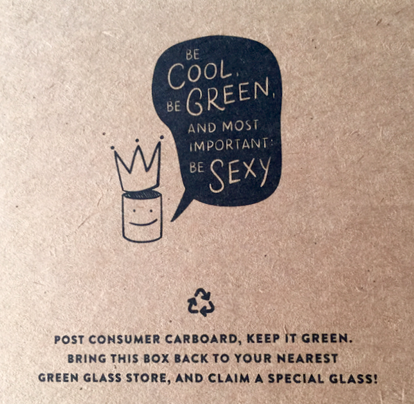 "Green Glass ® amazing boxes encourage their customers to return or recycle the box. Plus they are made from recycled cardboard. Notice we miss a ""d"" in ""Cardboard""... Oops, my fault!"