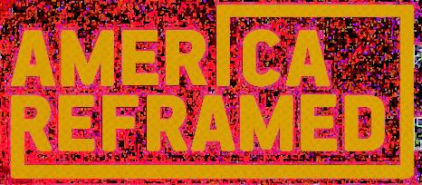 america_reframed_image-web.png