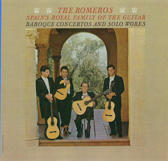 The Romeros: Spain's Royal Family of the Guitar; Baroque Concertos and Solo Works Recorded 1965: Mercury • Catalog no. SR-90417