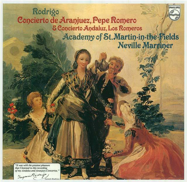 "Rodrigo: ""Concierto de Aranjuez"", Pepe Romero; ""Concierto Andaluz"", Los Romeros (Academy of St. Martin-in-the-Fields, Neville Marriner) Recorded 1978: Philips LP • Catalog no. 9500 563"