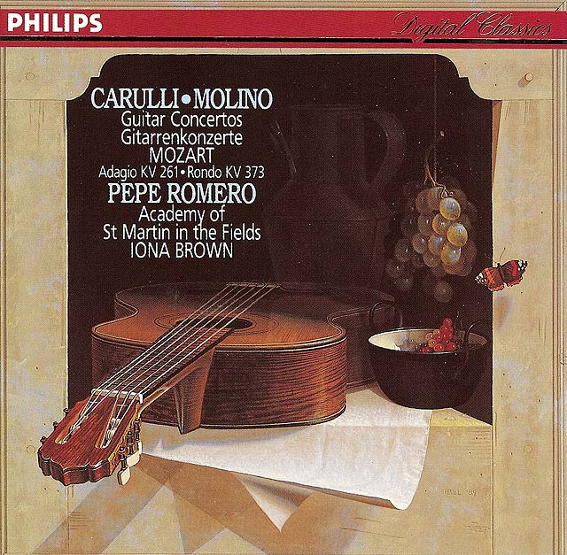 Carulli, Molino: Guitar Concertos Mozart: Adagio KV 261, Rondo KV373 (Pepe Romero, Academy of St. Martin-in-the-Fields, Iona Brown) Recorded 1989: Philips CD • Catalog no. 426 263-2