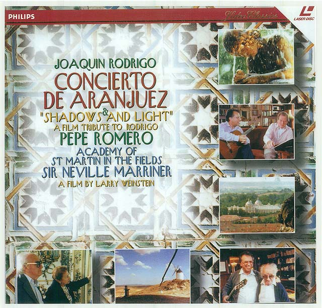 "Rodrigo: Concierto de Aranjuez Fantasía de un gentilhombre, Cançoneta, Invocación y danza, Trois petites piéces (ASMF, N. Marriner, Agustin Leon Ara)(recorded 1992) (released also as Laser CD-Video disc and VHS cassette in ""Shadows and Light: Rodrigo at 90"", a film by Larry Weinstein and Rhombus Media) Recorded 1992 Philips CD • Catalog no. 438 016-2   Laser CD • Catalog no. 070 263-1 NTSC/VHS • Catalog no. 070 263-3"
