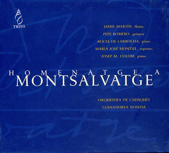 Homenatge a Montsalvatge Metamorfosi de concert (Pepe Romero, Orquesta de Cadaqués, Gianandrea Noseda) Recorded 2002: Tritó • Catalog no. TD 0010