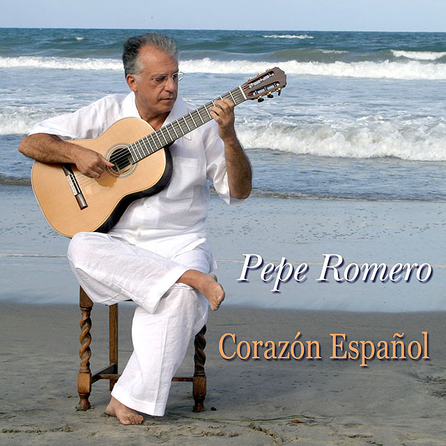 Corazón Español Pepe Romero Recorded 2003: CPA Hollywood Records
