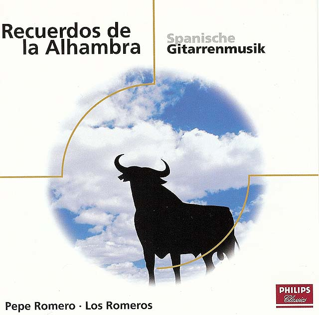 Recuerdos de la Alhambra: Spanishe Gitarrenmusik Pepe Romero, Los Romeros Re-release on CD: Philips Classics Eloquence Label • Catalog no. 473 746-2