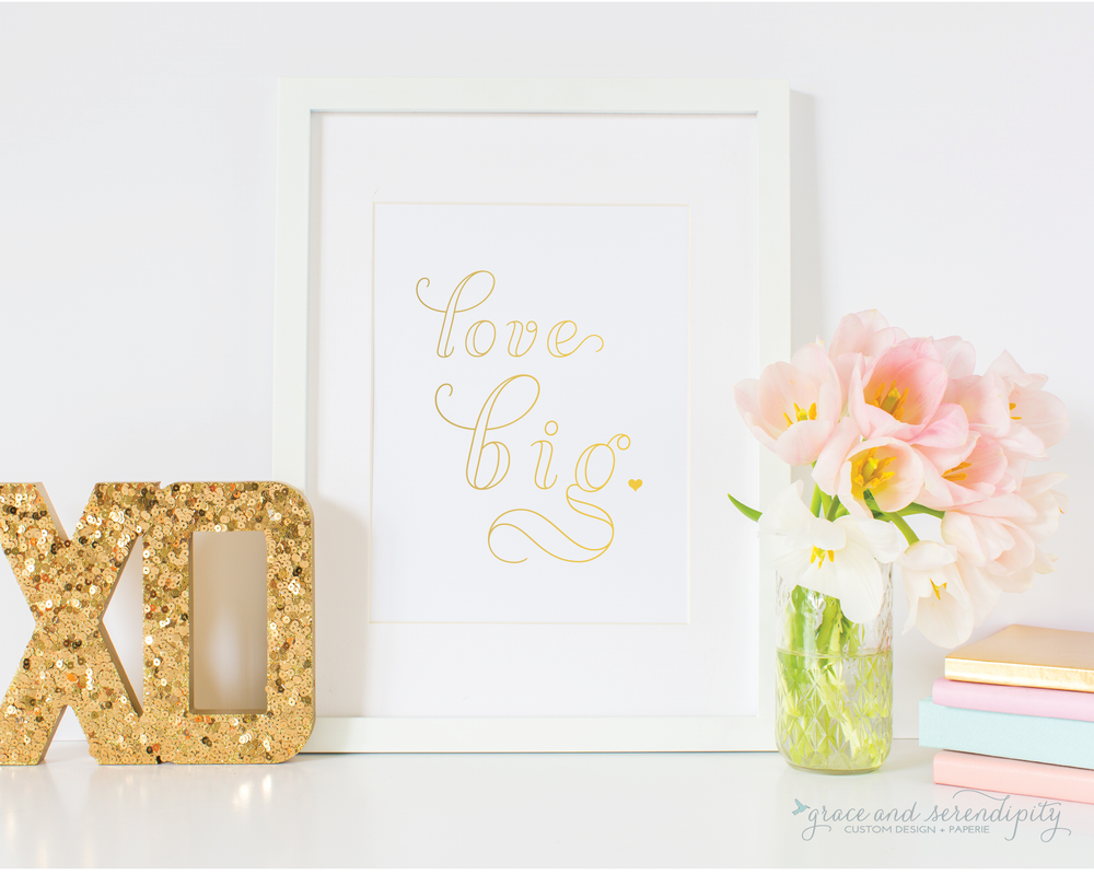love big gold foil valentines print - grace and serendipity
