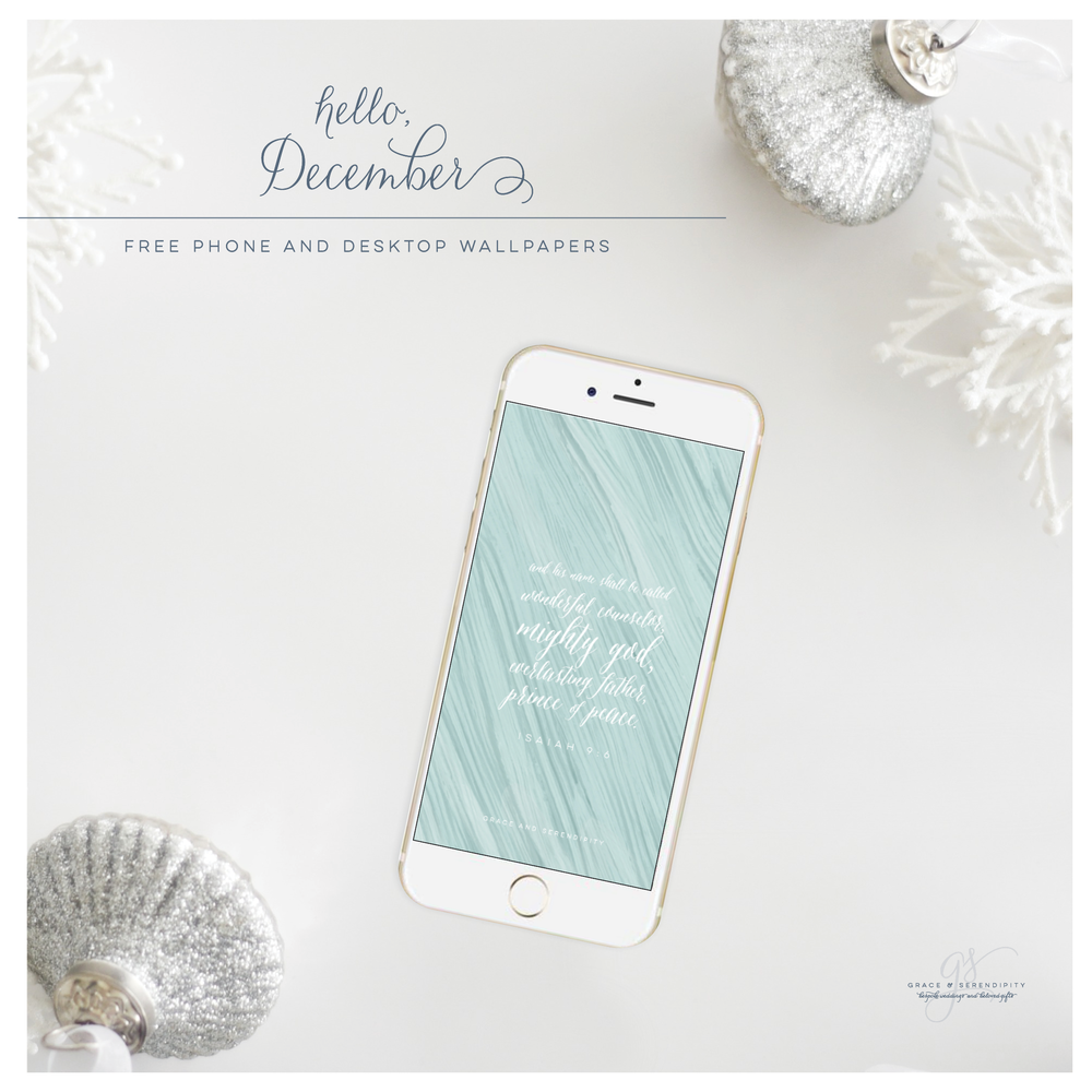 Free December Downloads for Phone and Desktop by Grace and Serendipity