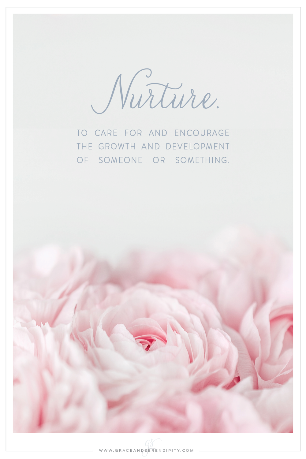 word of the year for 2017 - nurture - post by Grace and Serendipity