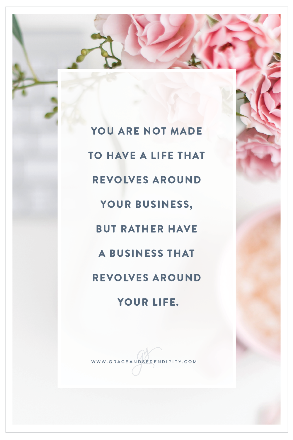 A Note of Grace, Grace and Serendipity - build a life you love that revolves around your business