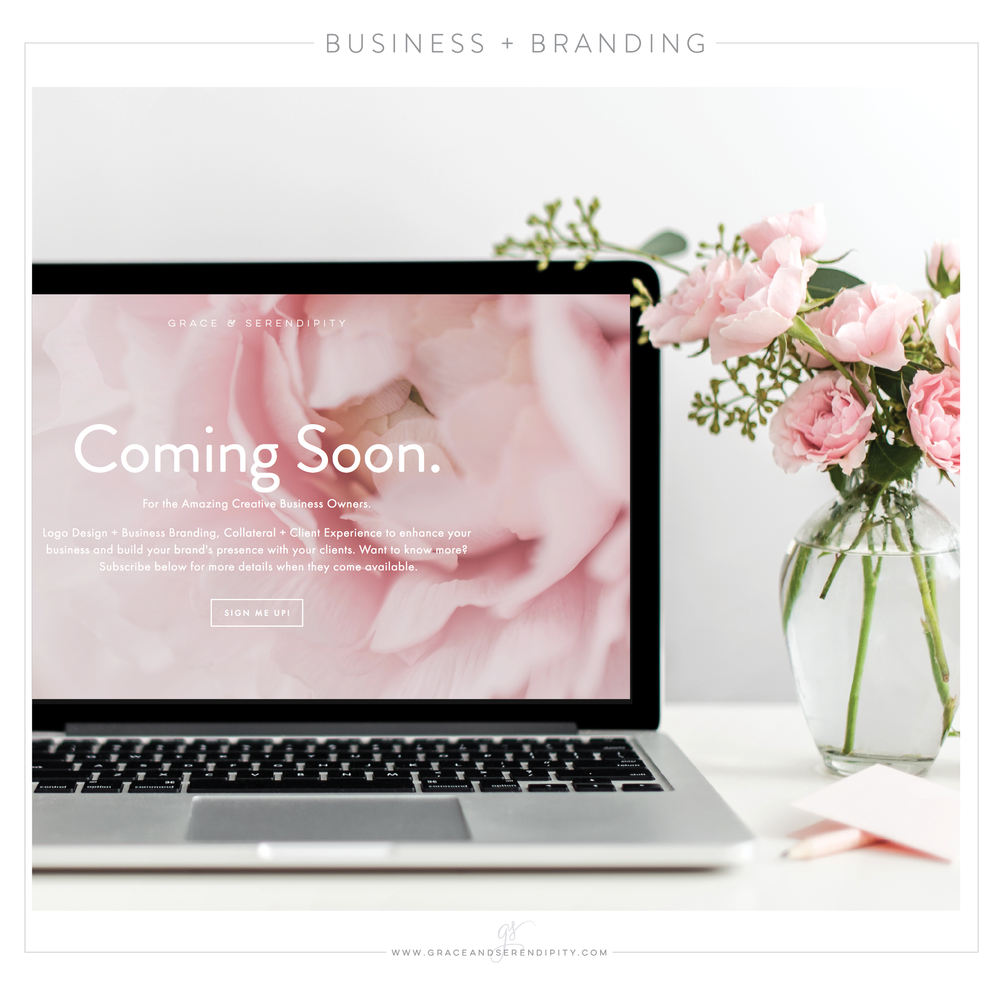 Coming Soon:  Branding Services + Coaching Sessions with Grace and Serendipity