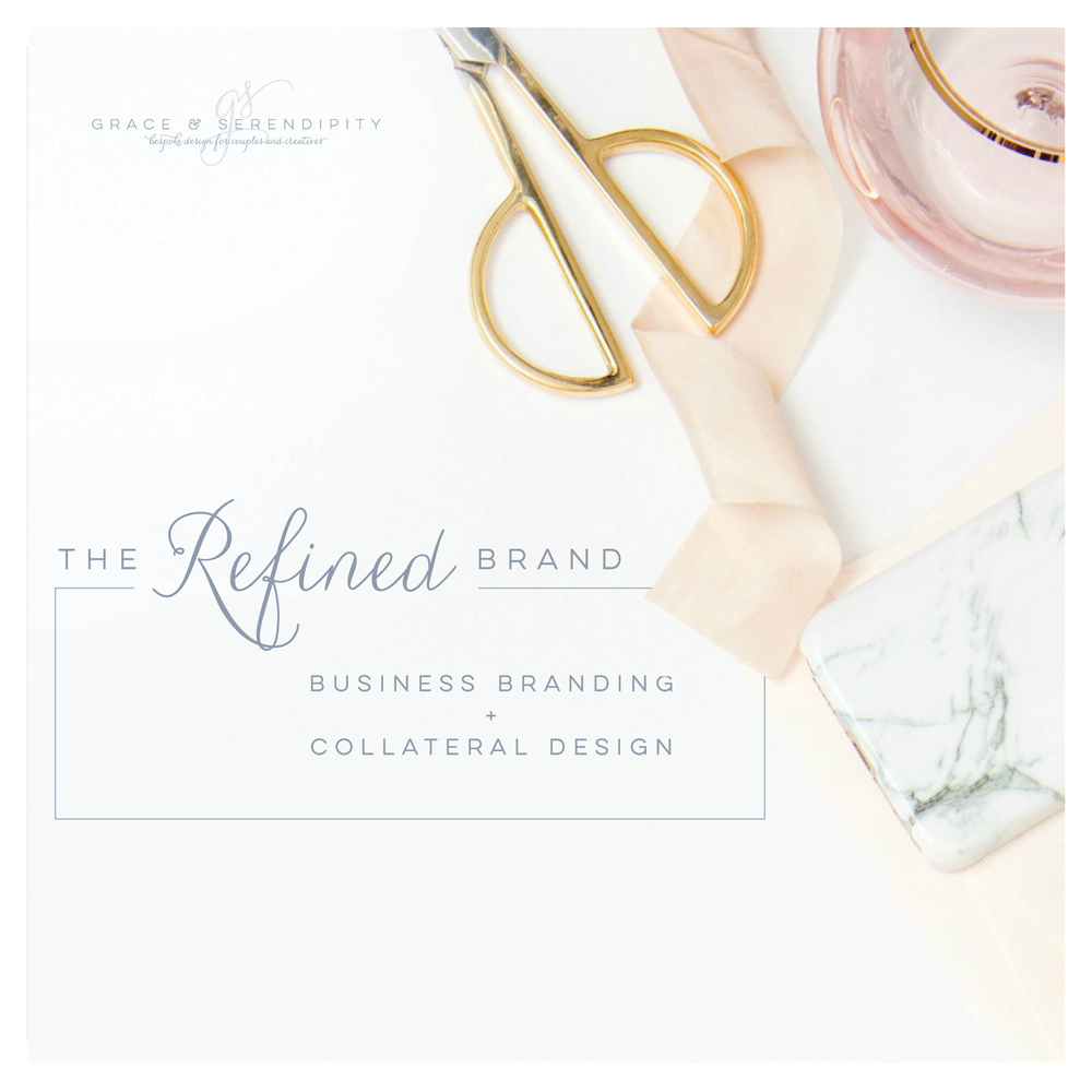 Refined Business Branding - Branding and Collateral Design for Creative Business Owners by Grace and Serendipity