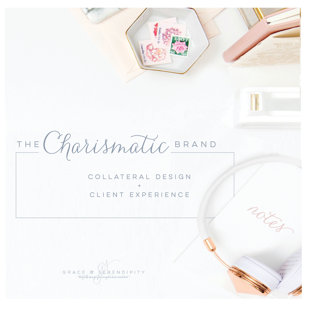 The Charismatic Brand - Collateral Design and Client Experience by Grace and Serendipity