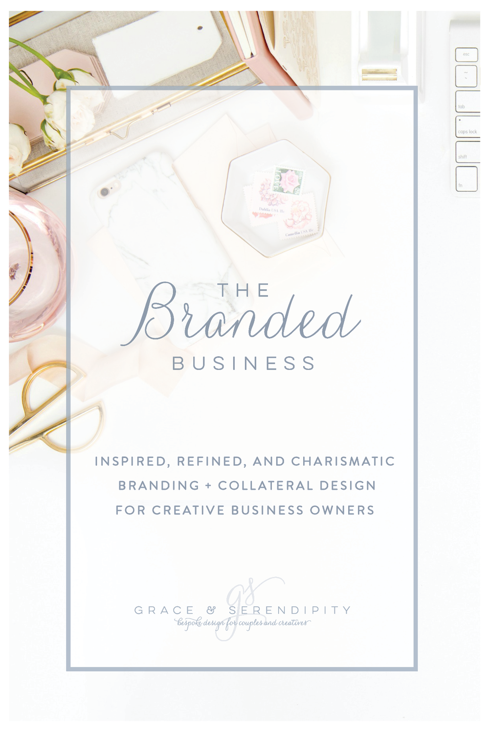 Business Branding by Grace and Serendipity - inspired, refined, and charismatic branding by Grace and Serendipity