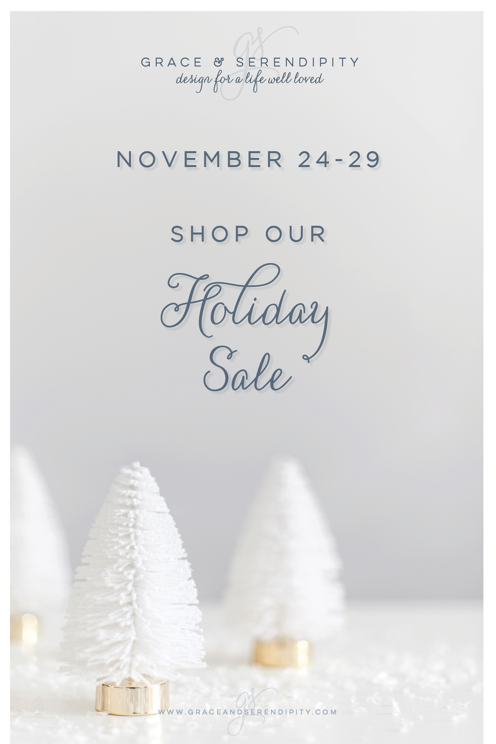 2017 Holiday Sale - Grace and Serendipity