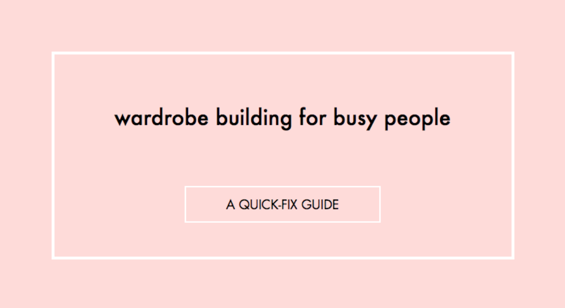 wardrobe building for busy people