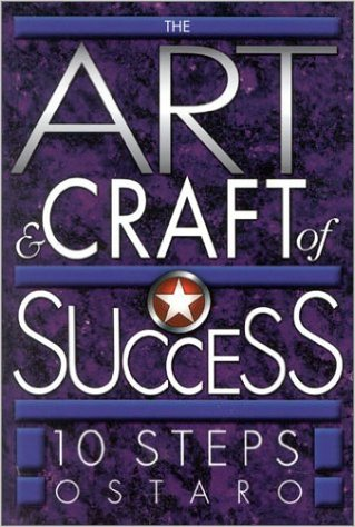 The Art & Craft of Success: 10 Steps