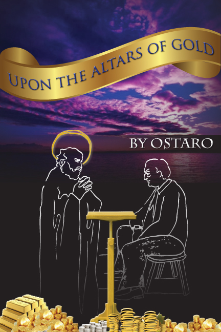 Upon the Altars of Gold  (Altars) - In preparation