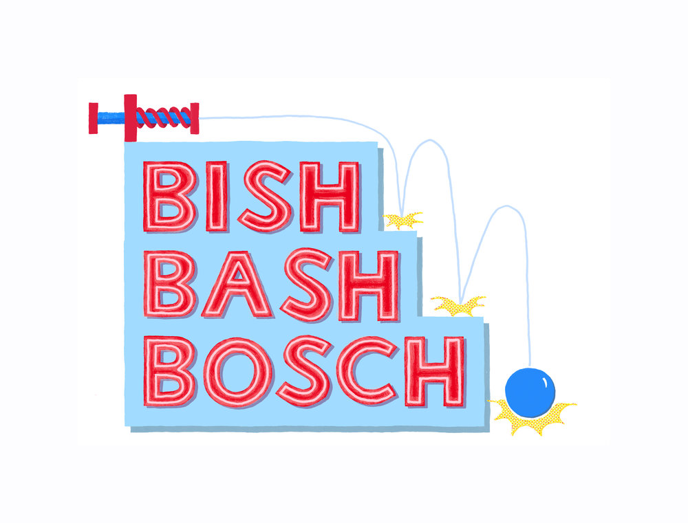 Bish Bash Bosch.jpg