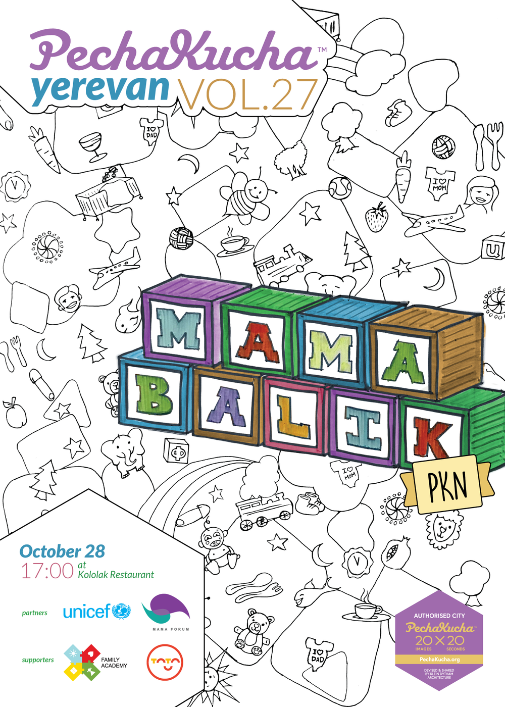 Vol. 27 - MamaBalik PKN - On the 27th edition of PechaKucha Yerevan, we gathered to hear exciting stories on modern parenthood. The event was organised in partnership with UNICEF and MamaForum.Poster by Arsineh Valladian.
