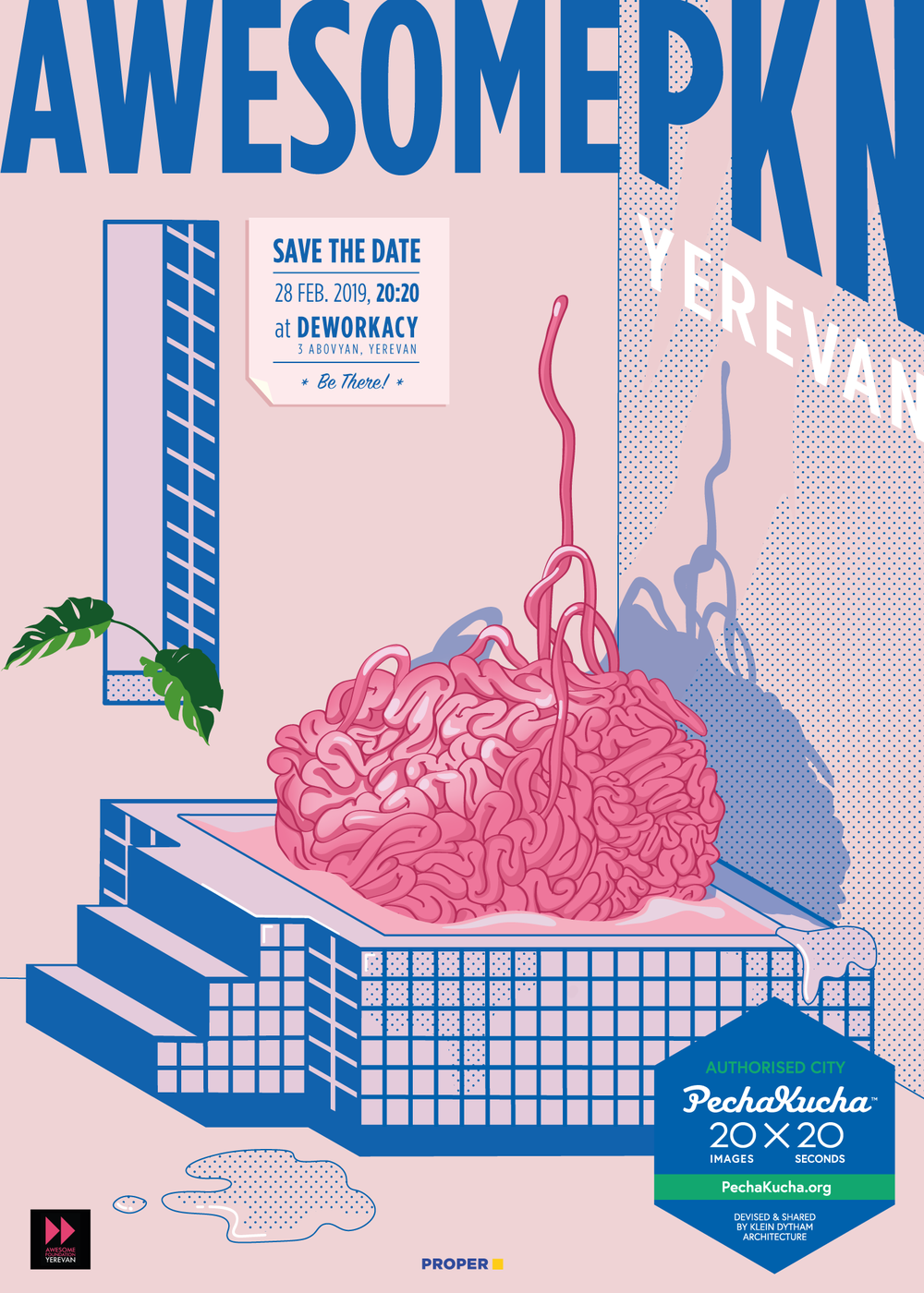 Vol. 28 - Awesome PKN - Inspiring stories from the winners and trustees of Awesome Foundation Yerevan on how awesome ideas are shaped and delivered.Poster by Diana Kupalyan / Proper
