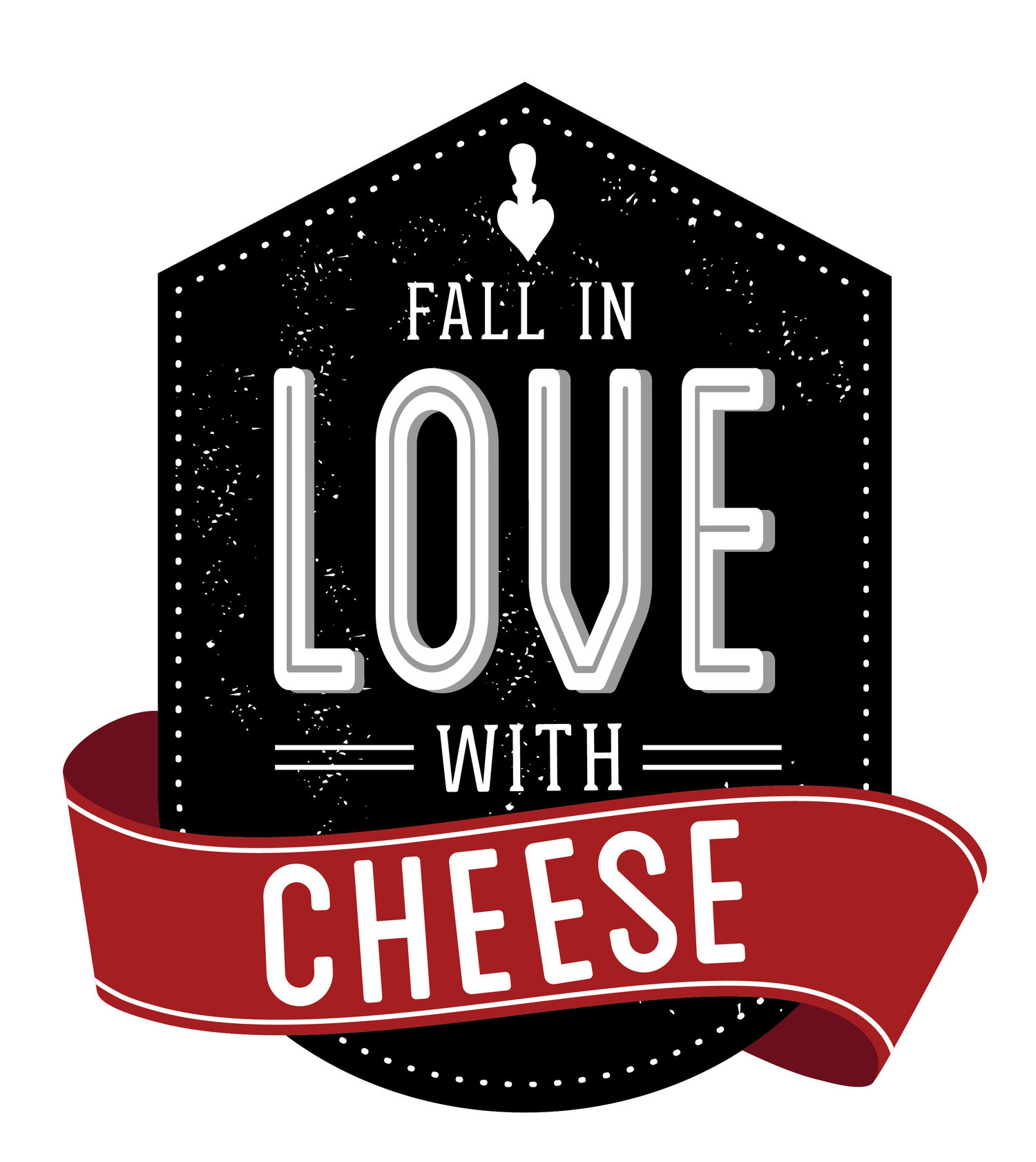 Fall In Love With Cheese