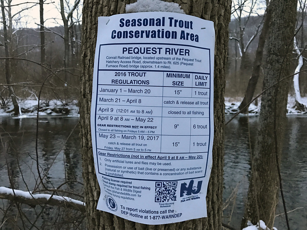 One of the Seasonal Trout Conservation Area signs that are posted along the Pequest River.