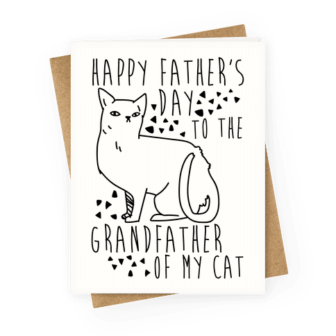 greetingcard45-off_white-z1-t-happy-father-s-day-to-the-grandfather-of-my-cat.png