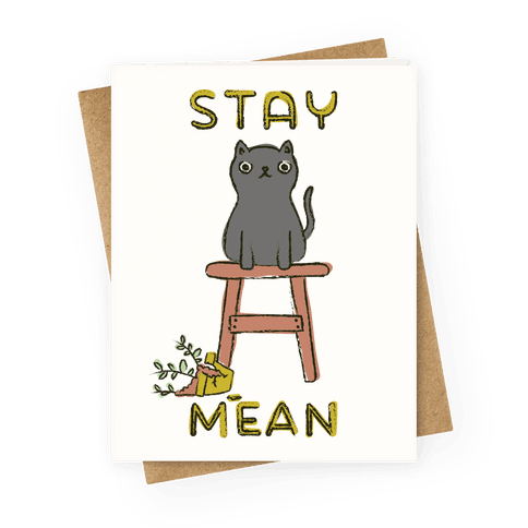 greetingcard45-off_white-z1-t-stay-mean.png