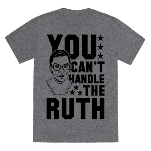 6010-heathered_gray_nl-md-z1-t-you-can-t-handle-the-ruth.png