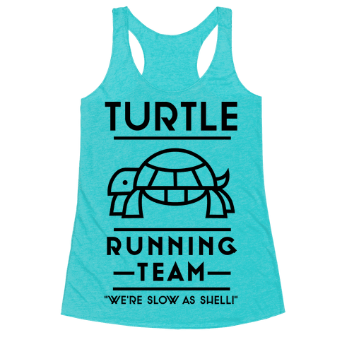 6733-heathered_aqua-z1-t-turtle-running-team-we-re-slow-as-shell.png
